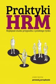 okładka Praktyki HRM – Najlepsze studia przypadku z polskiego rynku. Ebook | PDF | Praca zbiorowa