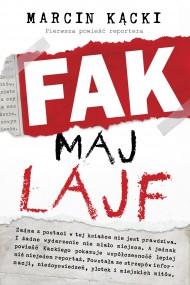 okładka Fak maj lajf. Ebook | Marcin Kącki