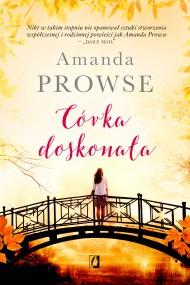 okładka Córka doskonała. Ebook | EPUB,MOBI | Amanda Prowse