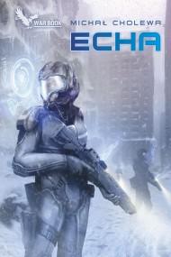 okładka Echa, Ebook | Michał Cholewa