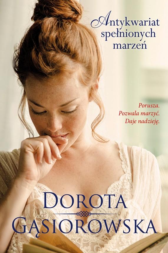 okładka Antykwariat spełnionych marzeńebook | EPUB, MOBI | Dorota Gąsiorowska