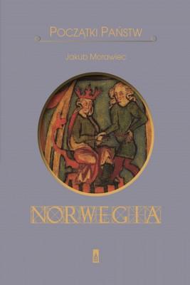 okładka Początki państw.Norwegia, Ebook   Jakub Morawiec