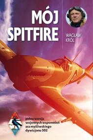 okładka Mój spitfire. Ebook   papier   Wacław Król