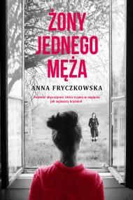 okładka Żony jednego męża, Ebook | Anna Fryczkowska