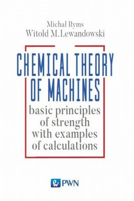 okładka Chemistry Theory of Machines, Ebook | Witold M.  Lewandowski, Michał  Ryms