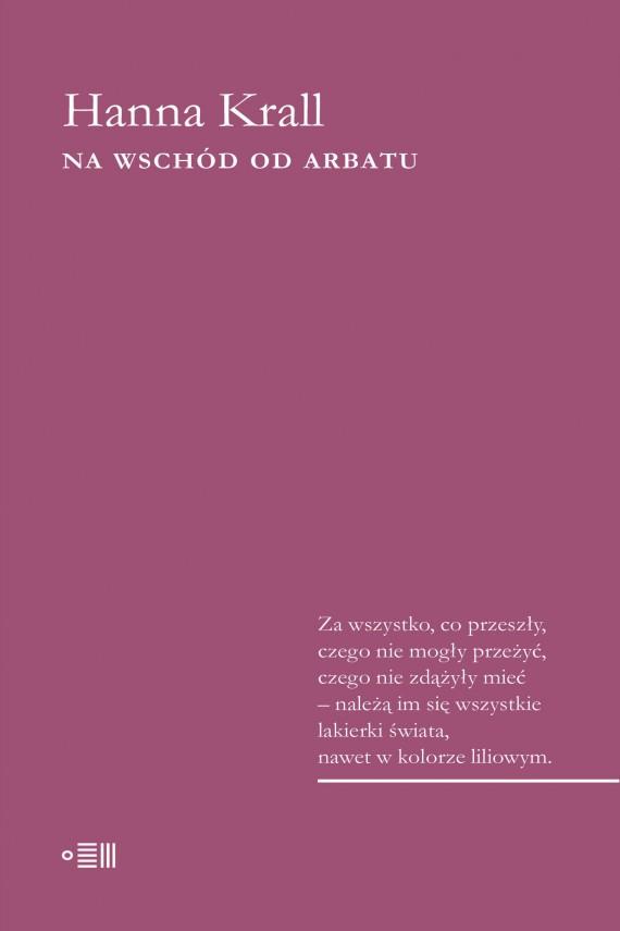 okładka Na wschód od Arbatu. Ebook   EPUB, MOBI   Hanna Krall
