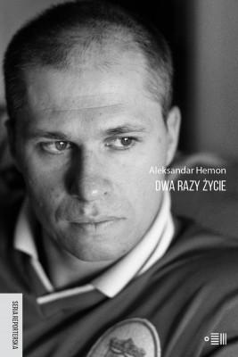 okładka Dwa razy życie, Ebook | Aleksander Hemon