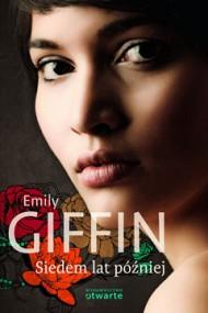 okładka Siedem lat później. Ebook | EPUB,MOBI | Emily Giffin