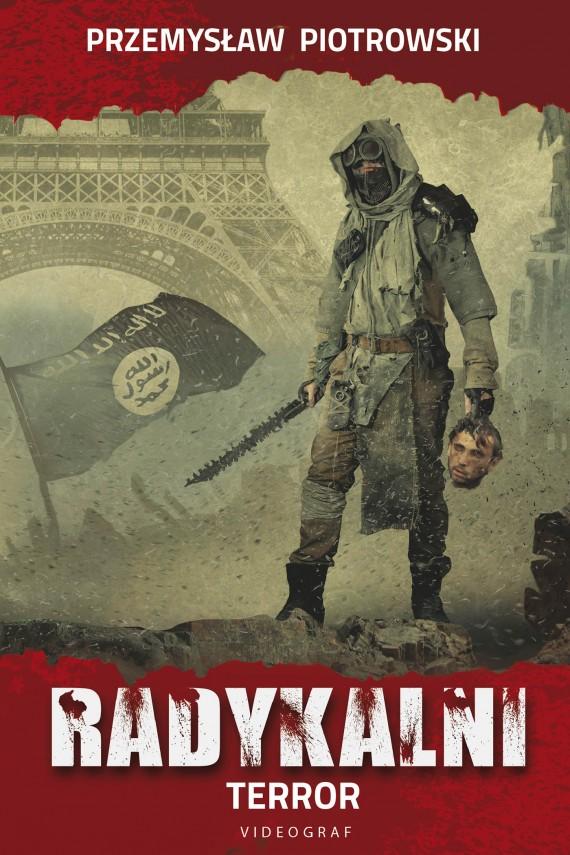 okładka Radykalni. Terrorebook | EPUB, MOBI | Przemysław Piotrowski