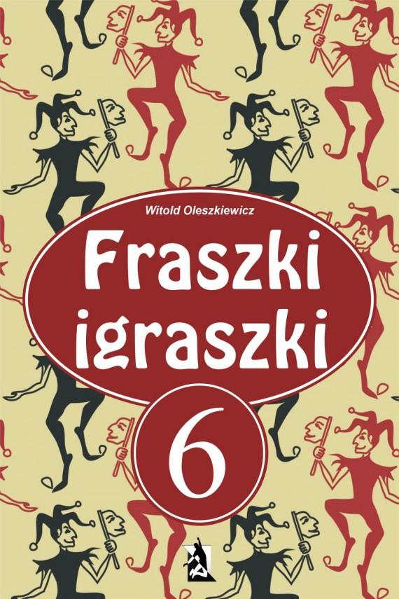 okładka Fraszki igraszki 6ebook   EPUB, MOBI   Witold Oleszkiewicz