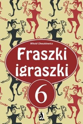okładka Fraszki igraszki 6, Ebook | Witold Oleszkiewicz