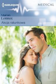 okładka Akcja ratunkowa. Ebook | EPUB,MOBI | Marion Lennox