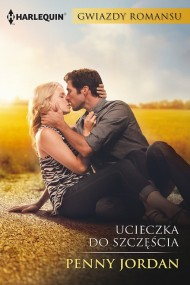 okładka Ucieczka do szczęścia. Ebook | EPUB,MOBI | Penny Jordan