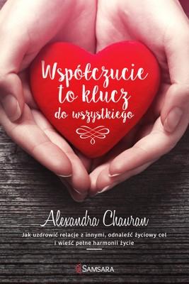 okładka Współczucie to klucz do wszystkiego, Ebook | Alexandra Chauran