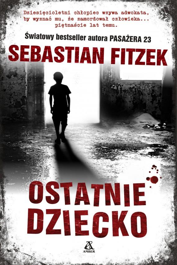 okładka Ostatnie dzieckoebook   EPUB, MOBI   Sebastian Fitzek