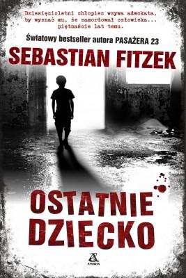 okładka Ostatnie dziecko, Ebook | Sebastian Fitzek