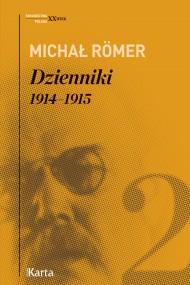 okładka Dzienniki. 1914–1915. Tom 2, Ebook   Michał Römer