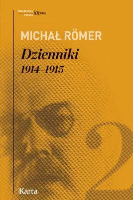 okładka Dzienniki. 1914–1915. Tom 2, Ebook | Michał Römer