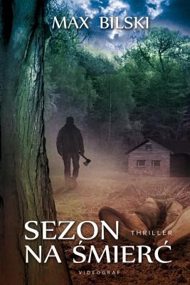 okładka Sezon na śmierć, Ebook | Max Bilski
