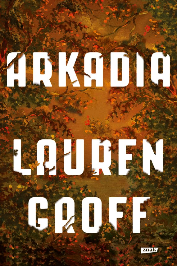 okładka Arkadiaebook | EPUB, MOBI | Lauren Groff