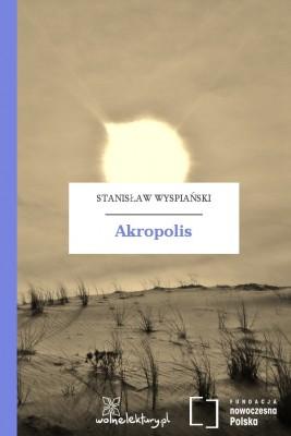 okładka Akropolis, Ebook | Stanisław Wyspiański