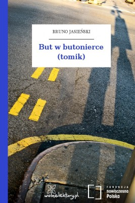 okładka But w butonierce (tomik), Ebook | Bruno Jasieński