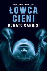 okładka Łowca cieni. Ebook | EPUB,MOBI | Donato Carrisi, Jan Jackowicz