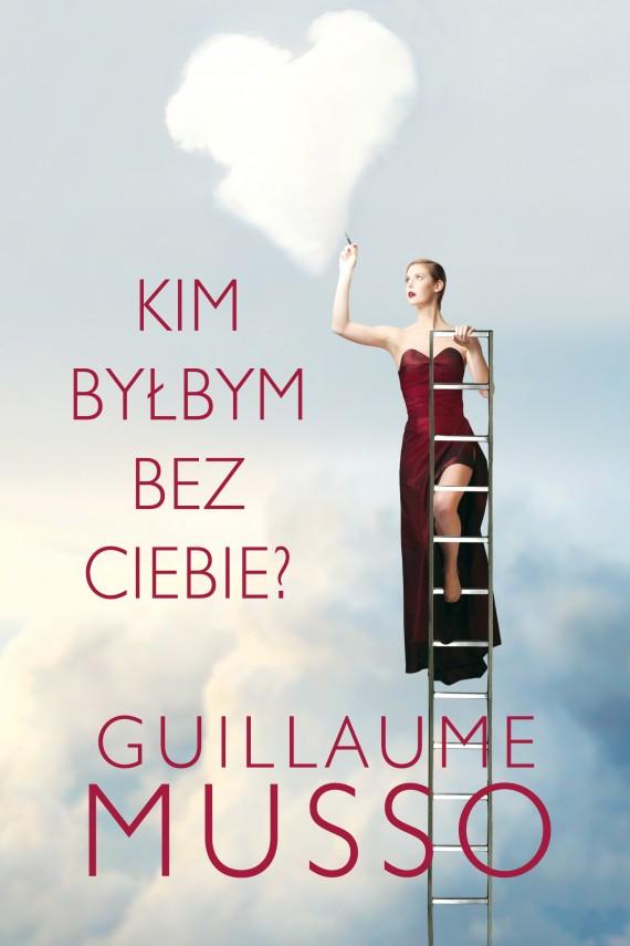 okładka Kim byłbym bez ciebie?. Ebook | EPUB, MOBI | Guillaume Musso, Joanna Prądzyńska