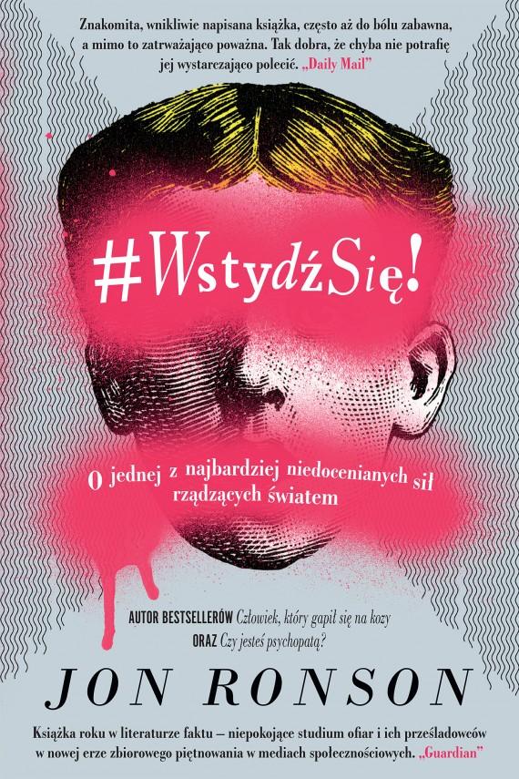 okładka #WstydźSię!. Ebook | EPUB, MOBI | Jon Ronson