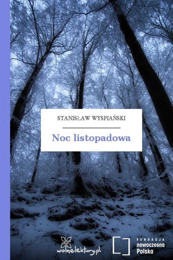 okładka Noc listopadowa. Ebook | EPUB, MOBI | Stanisław Wyspiański