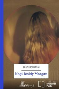 okładka Nogi Izoldy Morgan, Ebook   Bruno Jasieński