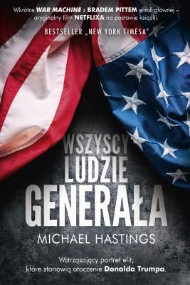 okładka Wszyscy ludzie generała, Ebook | Michael Hastings