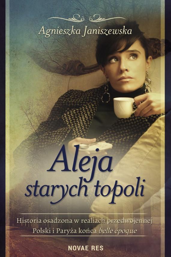 okładka Aleja starych topoli, tom IIebook | EPUB, MOBI | Agnieszka  Janiszewska