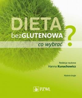 okładka Dieta bezglutenowa - co wybrać?, Ebook   Hanna  Kunachowicz