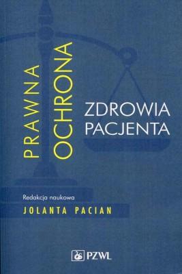 okładka Prawna ochrona zdrowia pacjenta, Ebook   Jolanta  Pacian