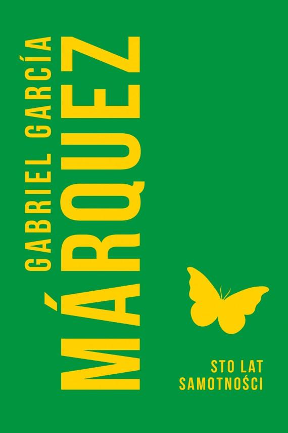 okładka Sto lat samotnościebook | EPUB, MOBI | Gabriel Garcia Marquez, Kalina Wojciechowska, Grażyna Grudzińska