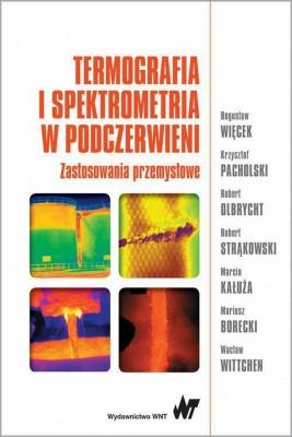 okładka Termografia i spektrometria w podczerwieni, Ebook   Bogusław  Więcek
