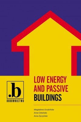 okładka Low energy and passive buildings, Ebook | Anna Ostańska, Magdalena  Grudzińska, Anna  Życzyńska
