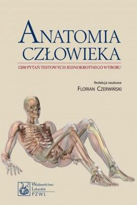 okładka Anatomia człowieka. 1200 pytań testowych jednokrotnego wyboru, Ebook | Florian  Czerwiński
