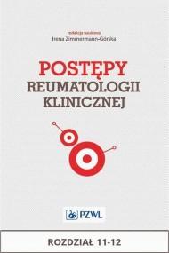 okładka Postępy reumatologii klinicznej. Rozdział 11-12. Ebook | EPUB,MOBI | Praca zbiorowa