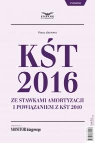 okładka KŚT 2016 ze stawkami amortyzacji i powiązaniem z KŚT 2010. Ebook | PDF | Praca zbiorowa