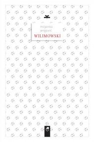 okładka Wilimowski, Ebook | Miljenko Jergović, Magdalena Petryńska