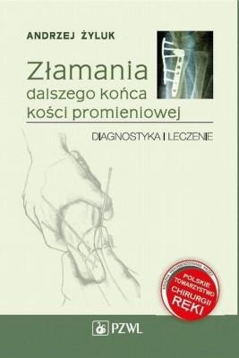 okładka Złamania dalszego końca kości promieniowej, Ebook   Andrzej  Żyluk