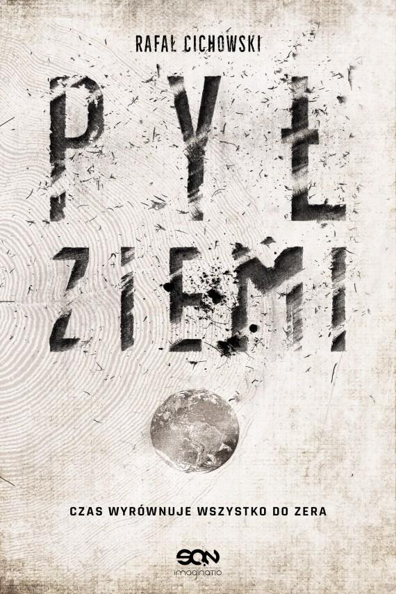 okładka Pył Ziemi. Ebook | EPUB, MOBI | Rafał Cichowski