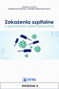 okładka Zakażenia szpitalne w jednostkach opieki zdrowotnej. Rozdział 9. Ebook | EPUB,MOBI | Praca zbiorowa