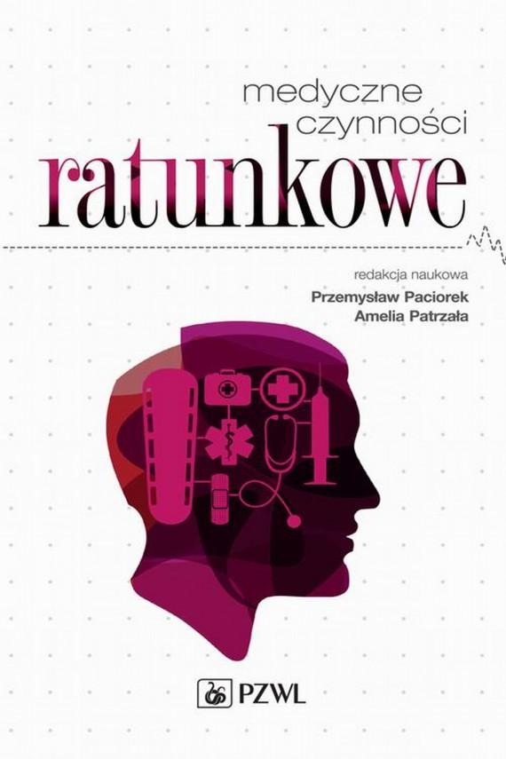okładka Medyczne czynności ratunkoweebook | EPUB, MOBI | Amelia  Patrzała, Przemysław  Paciorek