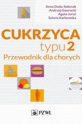 okładka Cukrzyca typu 2, Ebook | Andrzej  Gawrecki, Anna  Duda-Sobczak, Agata  Juruć, Sylwia  Karbowska