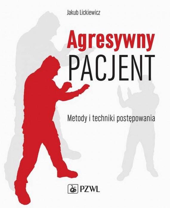 okładka Agresywny pacjentebook | EPUB, MOBI | Jakub  Lickiewicz