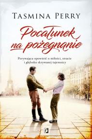 okładka Pocałunek na pożegnanie. Ebook | EPUB,MOBI | Tasmina Perry