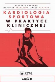 okładka Kardiologia sportowa w praktyce klinicznej. Część II. Ebook | EPUB,MOBI | Praca zbiorowa